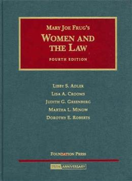 Women and the Law, by Adler, 4th Edition 9781599411798