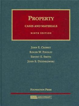 Property Cases and Materials, by Cribbet, 9th Edition 9781599412528
