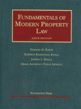 Fundamentals of Modern Property Law (University Casebook Series) 6 9781599416410