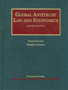 Global Antitrust Law and Economics, by Elhauge 9781599417479