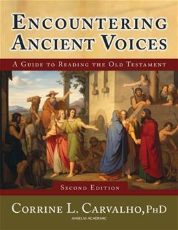 Encountering Ancient Voices, by Carvalho, 2nd Edition 9781599820507