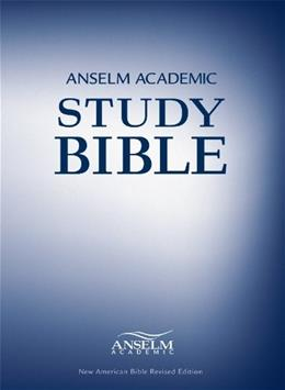 Anselm Academic Study Bible, by Osiek 9781599821245