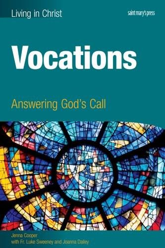 Vocations: Answering Gods Call, by Sweeney 9781599821504