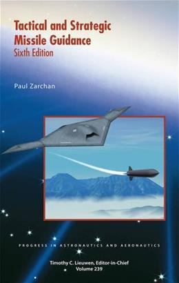 Tactical and Strategic Guidance: Progress in Astronautics and Aeronautics, by Zachan, 6th Edition 9781600868948