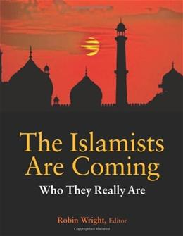 Islamists are Coming, by Roy 9781601271341