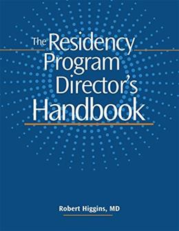 Residency Program Directors Handbook, by Higgins BK w/CD 9781601461773