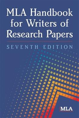 MLA Handbook for Writers of Research Papers, by Gibaldi, 7th Edition 7 PKG 9781603290241