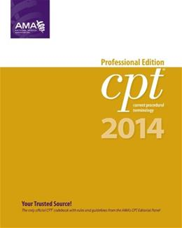 CPT 2014, by AMA, Professional Edition 9781603598446