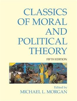 Classics of Moral and Political Theory 5 9781603844420