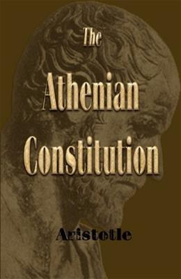 The Athenian Constitution 9781603862455