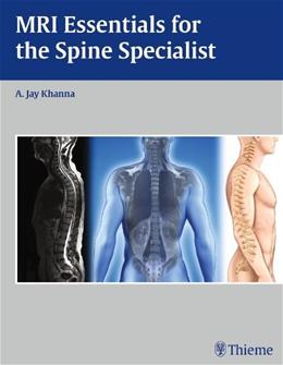 MRI Essentials for the Spine Specialist 9781604068771