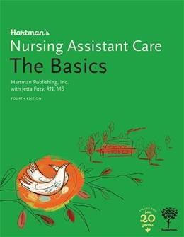 Hartmans Nursing Assistant Care: The Basics, by Hartman, 4th Edition 9781604250503