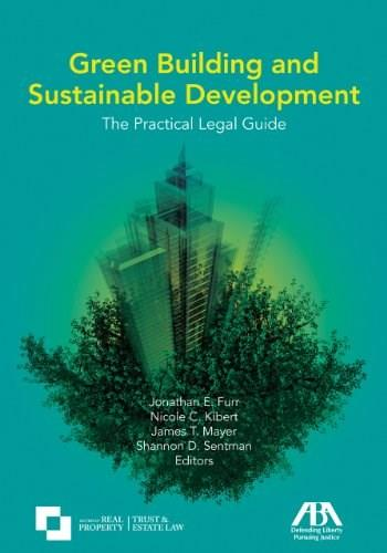 Green Building and Sustainable Development, by Furr 9781604420715