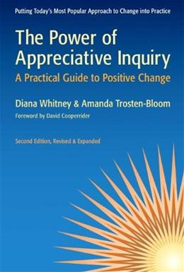 Power of Appreciative Inquiry, by Whitney, 2nd Edition 9781605093284