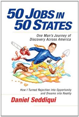 50 Jobs in 50 States: One Mans Journey of Discovery Across America (BK Life (Paperback)) 9781605098258