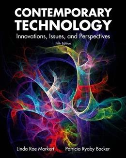 Contemporary Technology: Innovations, Issues and Perspectives 5 9781605252810