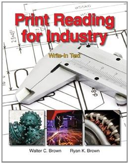 Print Reading for Industry, by Brown, 9th Edition 9 PKG 9781605253084