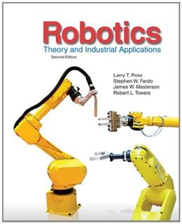 Robotics: Theory and Industrial Applications 2 9781605253213