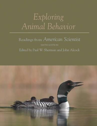 Exploring Animal Behavior: Readings from American Scientist, by Sherman, 6th Edition 9781605351957