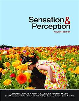 Sensation and Perception, Fourth Edition 4 9781605352114