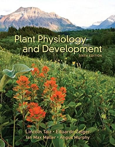Plant Physiology and Development 6 9781605352558