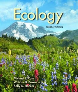 Ecology, by Cain, 3rd Edition 9781605353050