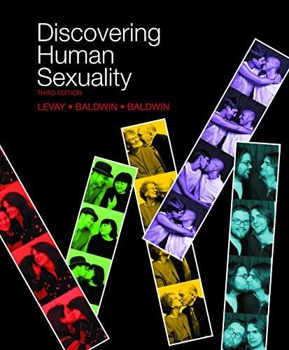 Discovering Human Sexuality, by Le Vay, 3rd Edition 9781605353791