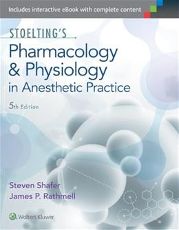 Stoeltings Pharmacology and Physiology, by Flood, 5th Edition 5 PKG 9781605475509