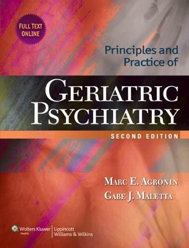 Principles and Practice of Geriatric Psychiatry, by Agronin, 2nd Edition 2 PKG 9781605476001