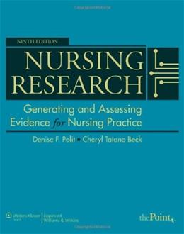 Nursing Research: Generating and Assessing Evidence for Nursing Practice, 9th Edition 9 PKG 9781605477084