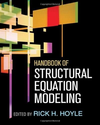 Handbook of Structural Equation Modeling, by Hoyle 9781606230770