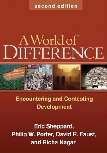 World of Difference: Encountering and Contesting Development, by Sheppard, 2nd Edition 9781606232620