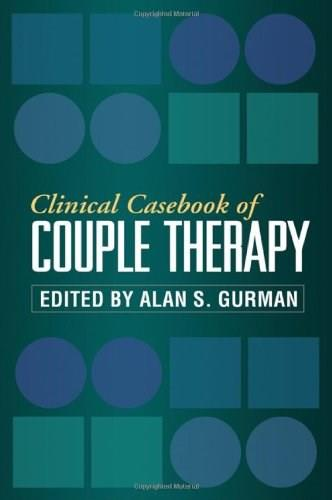 Clinical Casebook of Couple Therapy, by Gurman 9781606236765