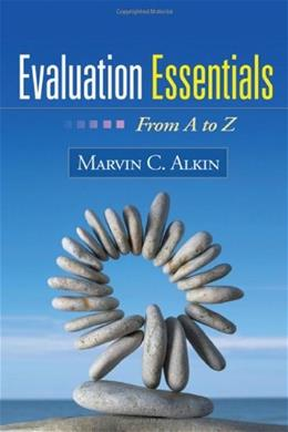 Evaluation Essentials: From A to Z, by Alkin 9781606238981