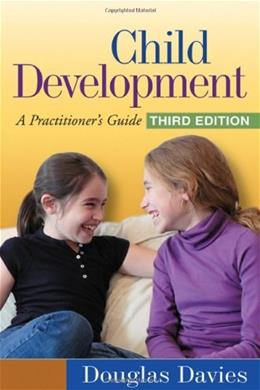 Child Development: A Practitioners Guide, by Davies, 3rd Edition 9781606239094