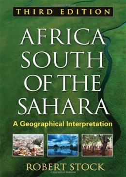 Africa South of the Sahara; A Geographical Interpretation, by Stock, 3rd Edition 9781606239926