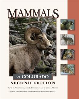 Mammals of Colorado, by Armstrong, 2nd Edition 9781607320470