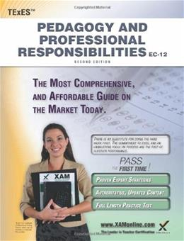 TExES Pedagogy and Professional Responsibilities, by Wynne, 2nd Edition, Study Guide 9781607873334