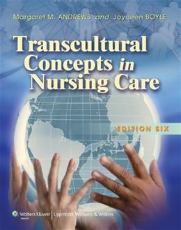 Transcultural Concepts in Nursing Care, by Andrews, 6th Edition 6 PKG 9781608310753