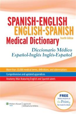 Spanish-English English-Spanish Medical Dictionary, by McElroy, 4th Edition 4 PKG 9781608311293