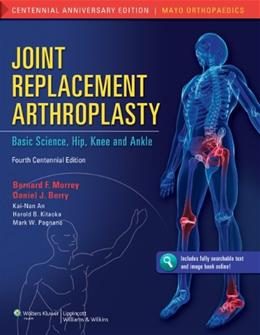 Joint Replacement Arthroplasty, by Morrey, 4th Edition 4 PKG 9781608314706