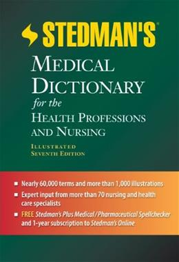 Stedmans Medical Dictionary for the Health Professions and Nursing, by Stedman, 7th Edition 7 PKG 9781608316922