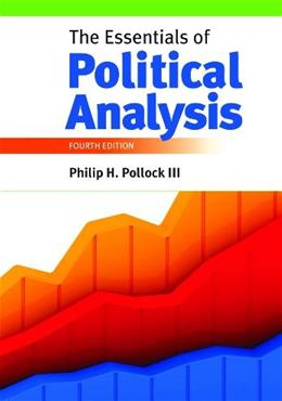 Essentials of Political Analysis, by Pollock, 4th Edition 9781608716869