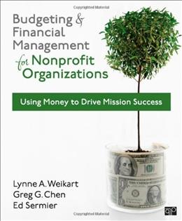 Budgeting and Financial Management for Nonprofit Organizations 2 9781608716937