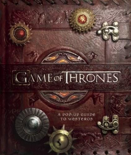 Game of Thrones: A Pop-Up Guide to Westeros, by Komarck 9781608873142