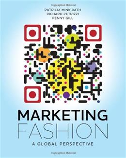 Marketing Fashion: A Global Perspective, by Rath 9781609010782