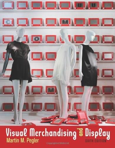 Visual Merchandising and Display, by Pegler, 6th Edition 9781609010843