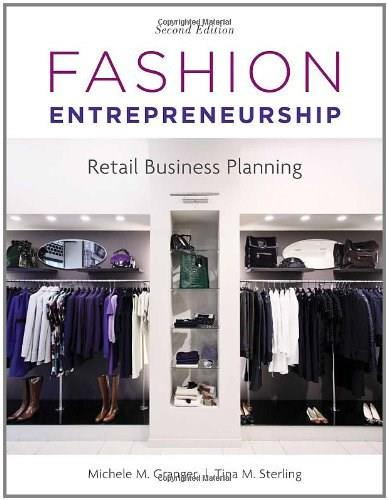 Fashion Entrepreneurship: Retail Business Planning, by Granger, 2nd Edition 2 w/CD 9781609011345