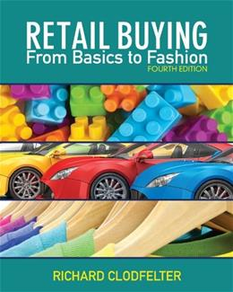 Retail Buying: From Basics to Fashion, by Clodfelter, 4th Edition 4 w/CD 9781609012779
