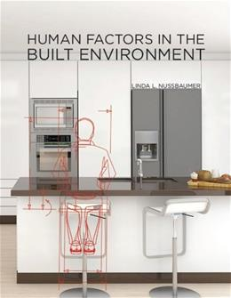Human Factors in the Built Environment, by Nussbaumer 9781609015039